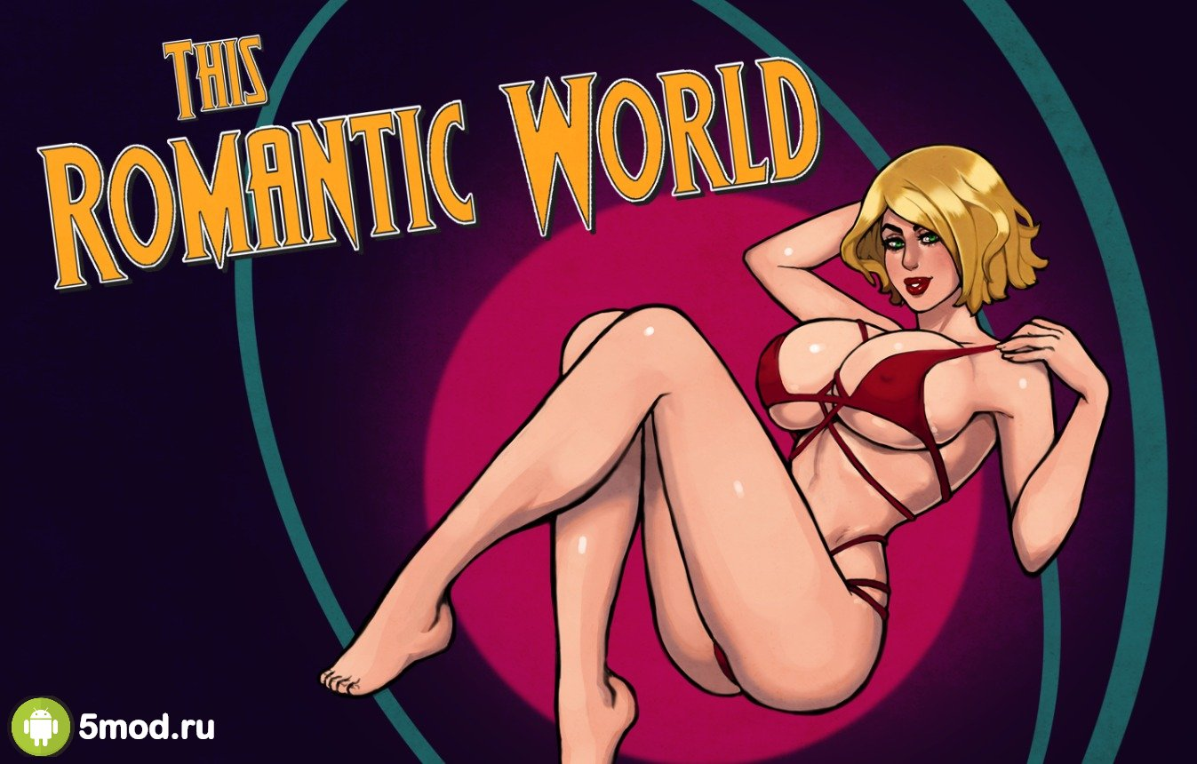 This Romantic World (18+)