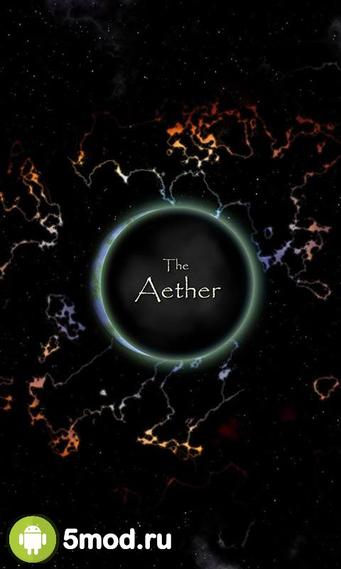 The Aether: Life as a God