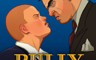 Bully: Anniversary Edition Mod APK 2021 for Android – new version