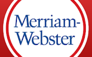 Dictionary – Merriam-Webster Mod APK 2020 for Android – new version
