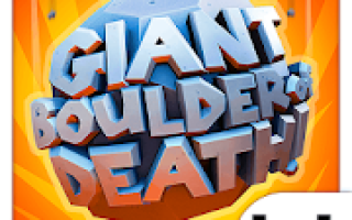Giant Boulder of Death Mod APK 2020 for Android – new version