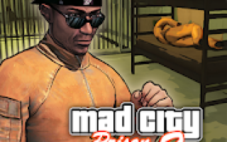 Prison Escape 2 New Jail Mad City Stories Mod APK 2021 for Android – new version