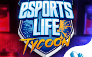 Esports Life Tycoon Mod APK 2021 for Android – new version