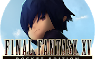 Final Fantasy XV Pocket Edition Mod APK 2020 for Android – new version