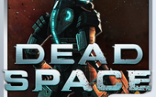 Dead Space ™ Mod APK 2021 for Android – new version