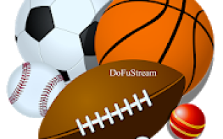DofuSports Live Streaming Mod APK 2020 for Android – new version